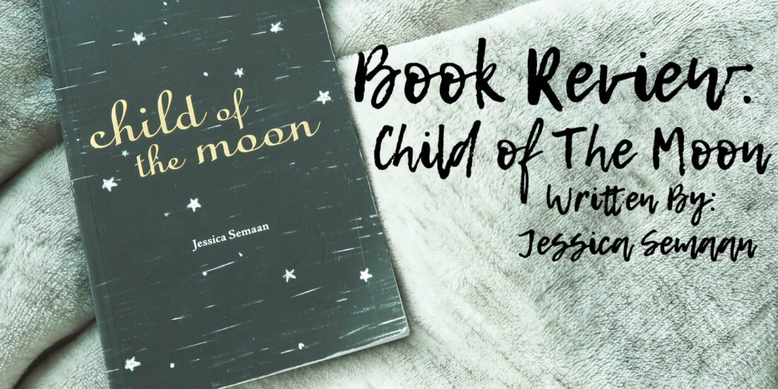Child of The Moon - Feature